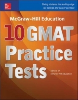 McGraw-Hill Education 10 GMAT Practice T