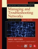 Mike Meyers  CompTIA Network+ Guide to M