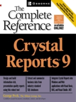 Crystal Reports(R) 9: The Complete Refer