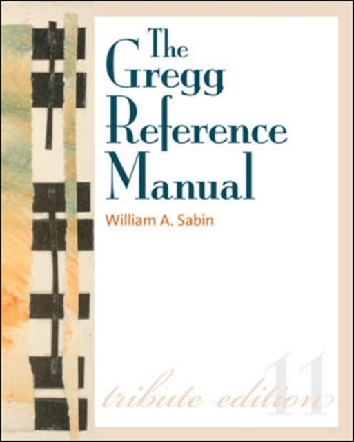 The Gregg Reference Manual: A Manual of