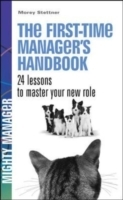 The First Time Manager's Handbook. 24 Le