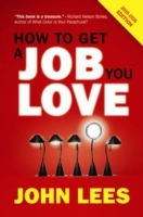 How To Get A Job You Love 2015-2016 Edit