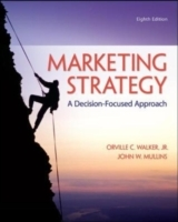 Marketing Strategy: A Decision-Focused A