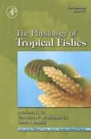 Fish Physiology: The Physiology of Tropi