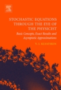 Stochastic Equations through the Eye of