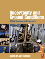 Uncertainty and Ground Conditions: A Ris