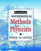 Essential Mathematical Methods for Physi