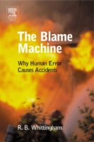 Blame Machine: Why Human Error Causes Ac