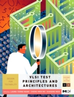 VLSI Test Principles and Architectures