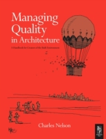 Managing Quality in Architecture