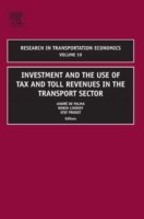 Investment and the use of Tax and Toll R