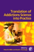 Translation of Addictions Science Into P