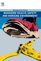 Managing Health, Safety and Working Envi