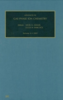 Advances in Gas Phase Ion Chemistry, Vol