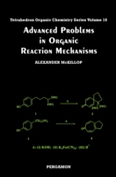 Advanced Problems in Organic Reaction Me