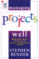 Managing Projects Well