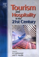 Tourism and Hospitality in the 21st Cent