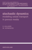 Stochastic Dynamics. Modeling Solute Tra