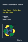 Used Battery Collection and Recycling