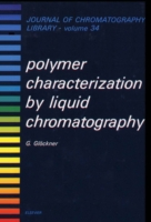 Polymer Characterization by Liquid Chrom