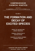 Formation and Decay of Excited Species