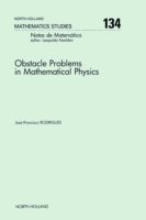 Obstacle Problems in Mathematical Physic