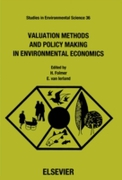 Valuation Methods and Policy Making in E