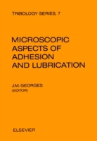 Microscopic Aspects of Adhesion and Lubr