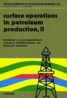Surface Operations in Petroleum Producti