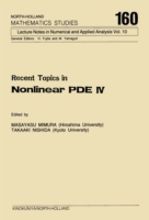 Recent Topics in Nonlinear PDE IV