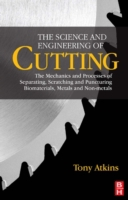 Science and Engineering of Cutting
