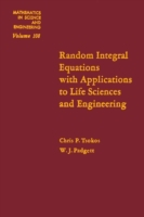 Random Integral Equations with Applicati
