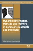 Dynamic Deformation, Damage and Fracture