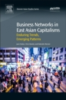 Business Networks in East Asian Capitali