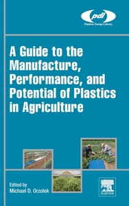 A Guide to the Manufacture, Performance,