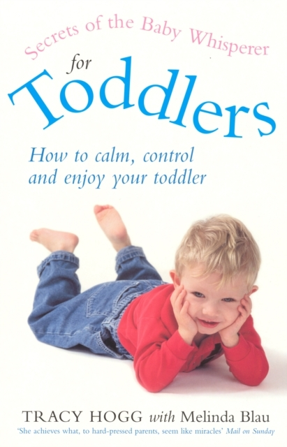 Secrets Of The Baby Whisperer For Toddle