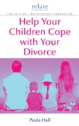 Help Your Children Cope With Your Divorc