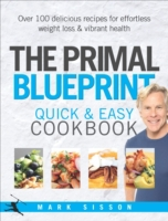 The Primal Blueprint Quick and Easy Cook
