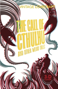The Call of Cthulhu and Other Weird Tale