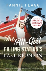 The All-Girl Filling Station's Last Reun
