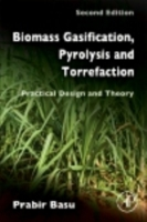 Biomass Gasification, Pyrolysis and Torr