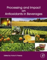 Processing and Impact on Antioxidants in