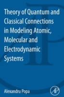 Theory of Quantum and Classical Connecti