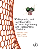 3D Bioprinting and Nanotechnology in Tis
