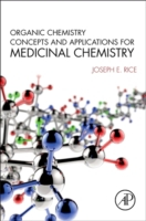 Organic Chemistry Concepts and Applicati