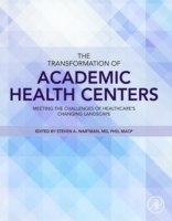 Transformation of Academic Health Center