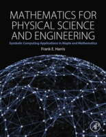 Mathematics for Physical Science and Eng