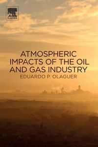 Atmospheric Impacts of the Oil and Gas I