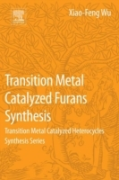 Transition Metal-Catalyzed Furans Synthe