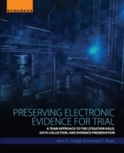 Preserving Electronic Evidence for Trial